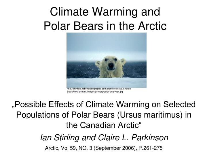 Climate warming and polar bears in the arctic