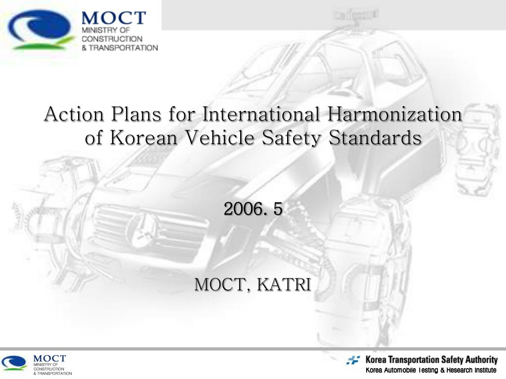 action plans for international harmonization of korean vehicle safety standards l.