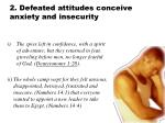 2 defeated attitudes conceive anxiety and insecurity