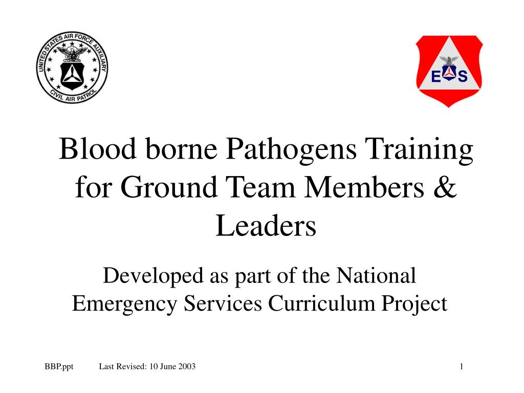 blood borne pathogens training for ground team members leaders l.