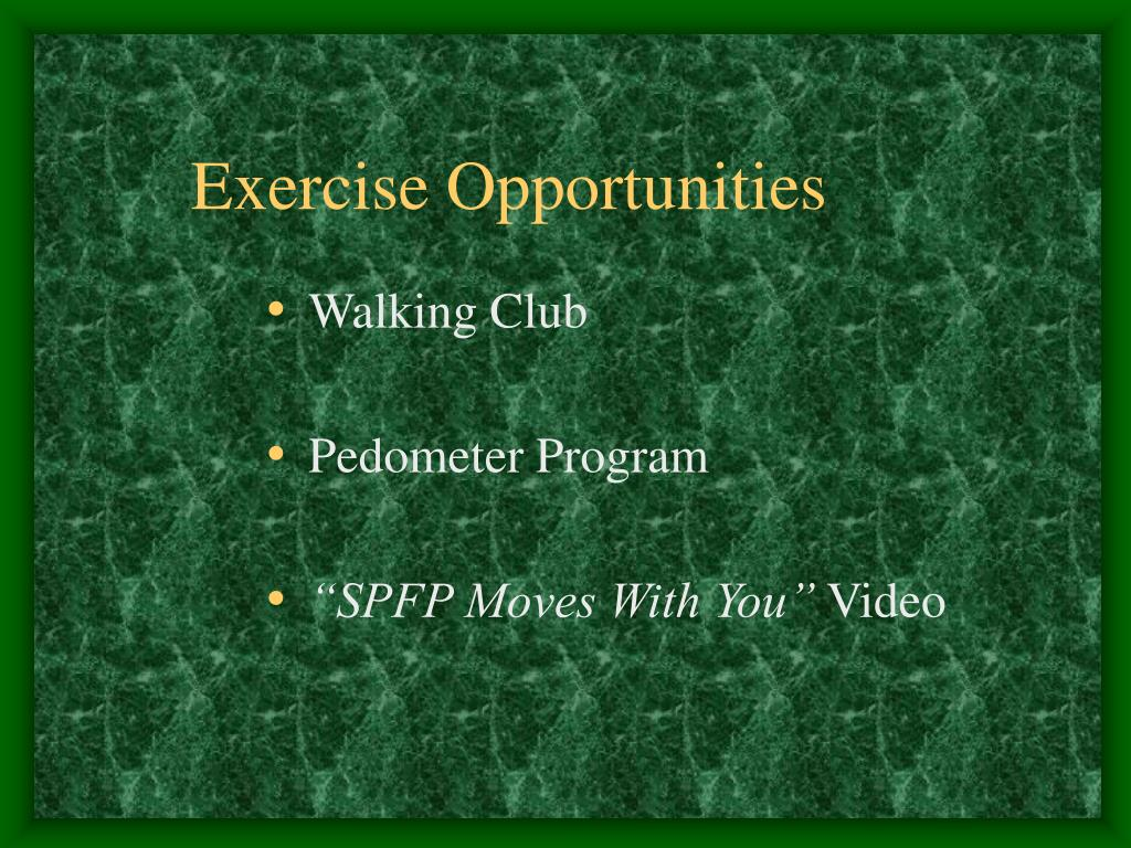 Exercise Opportunities