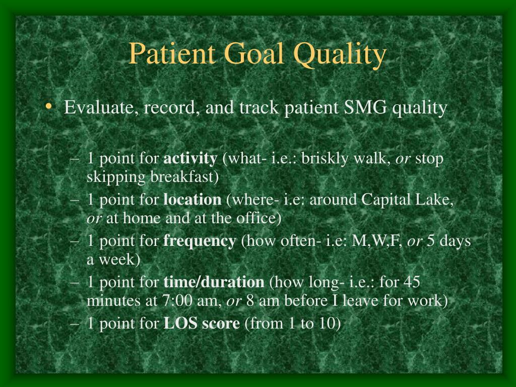 Patient Goal Quality