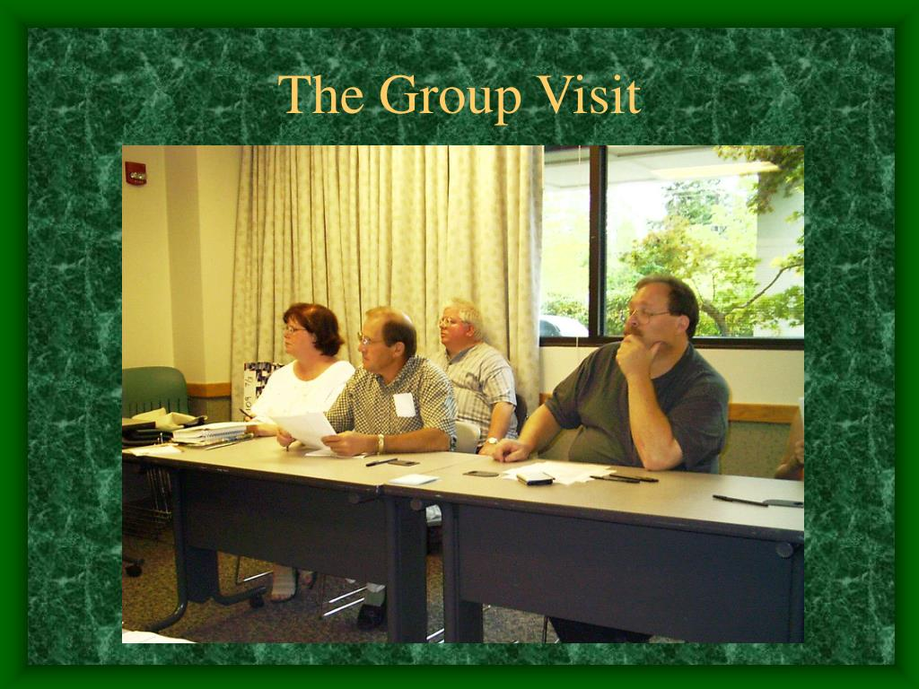 The Group Visit