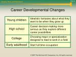 career developmental changes