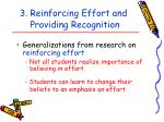 3 reinforcing effort and providing recognition