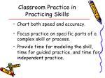 classroom practice in practicing skills