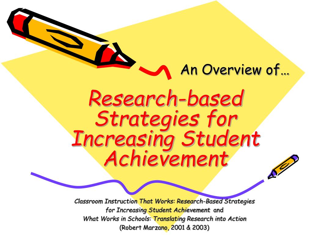 research based strategies for increasing student achievement l.