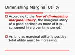 diminishing marginal utility