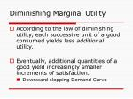diminishing marginal utility17
