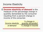 income elasticity45