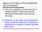 note on the sign of price elasticity e of demand