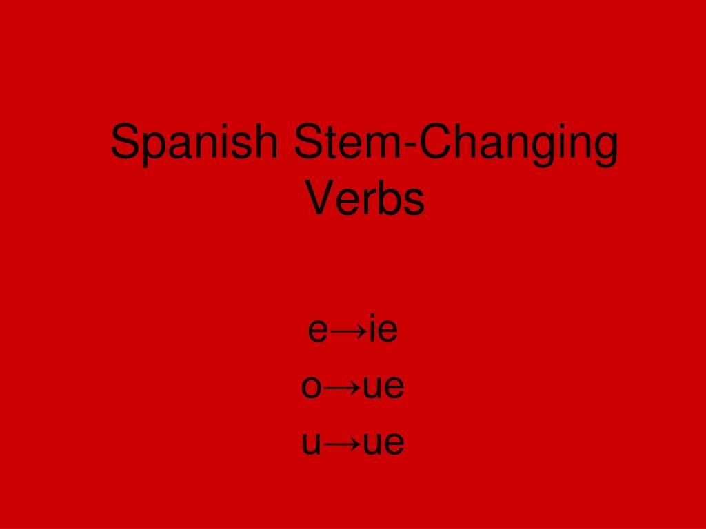 spanish stem changing verbs l.