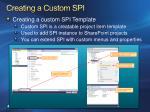 creating a custom spi