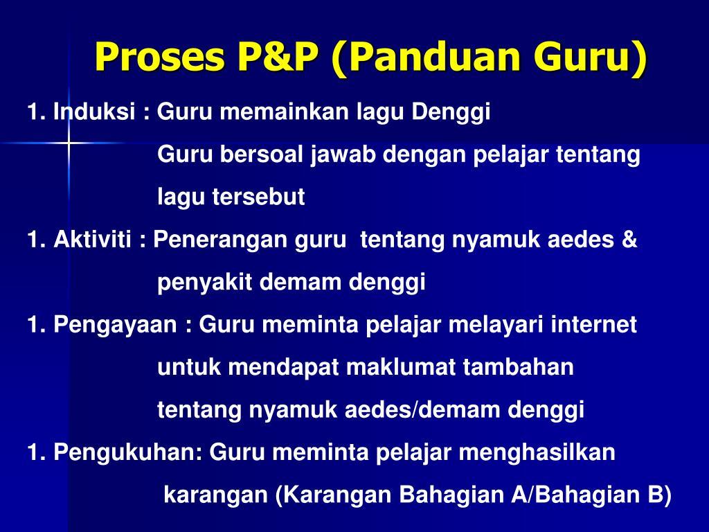 Proses P&P (Panduan Guru)