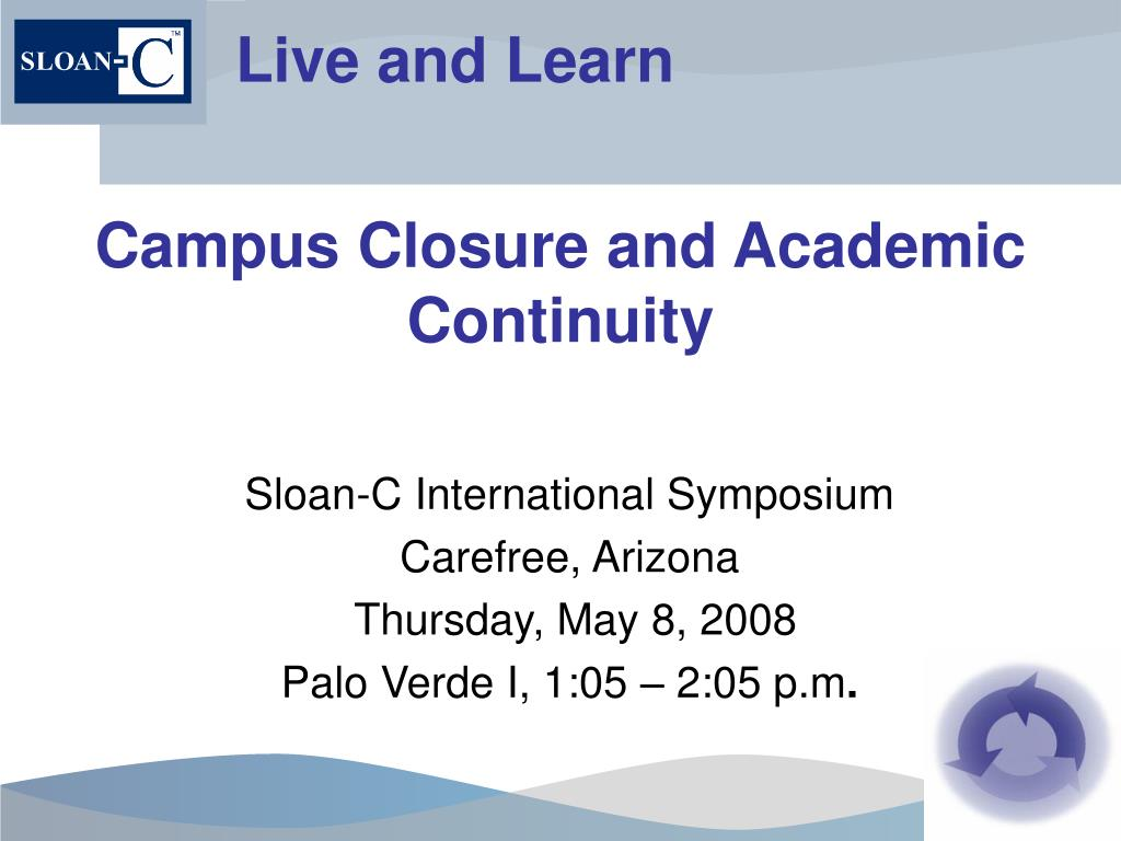 campus closure and academic continuity l.