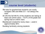 course level students