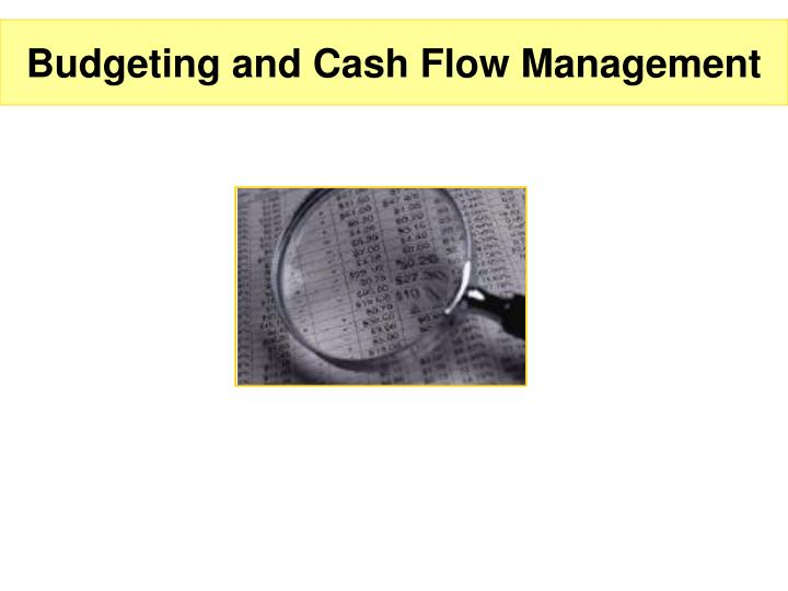 budgeting and cash flow management n.