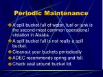 periodic maintenance