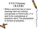 5 3 5 2 polysemy