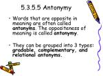 5 3 5 5 antonymy