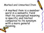 marked and unmarked item