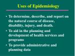 uses of epidemiology13