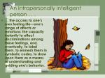 an intrapersonally intelligent person