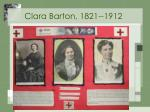 clara barton 1821 1912