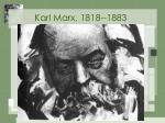 karl marx 1818 1883