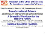 research at the office of science is an investment in america s future