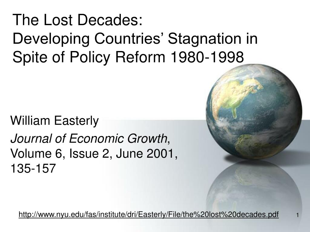 the lost decades developing countries stagnation in spite of policy reform 1980 1998 l.