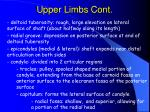 upper limbs cont