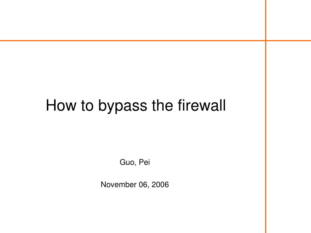 how to bypass the firewall l.