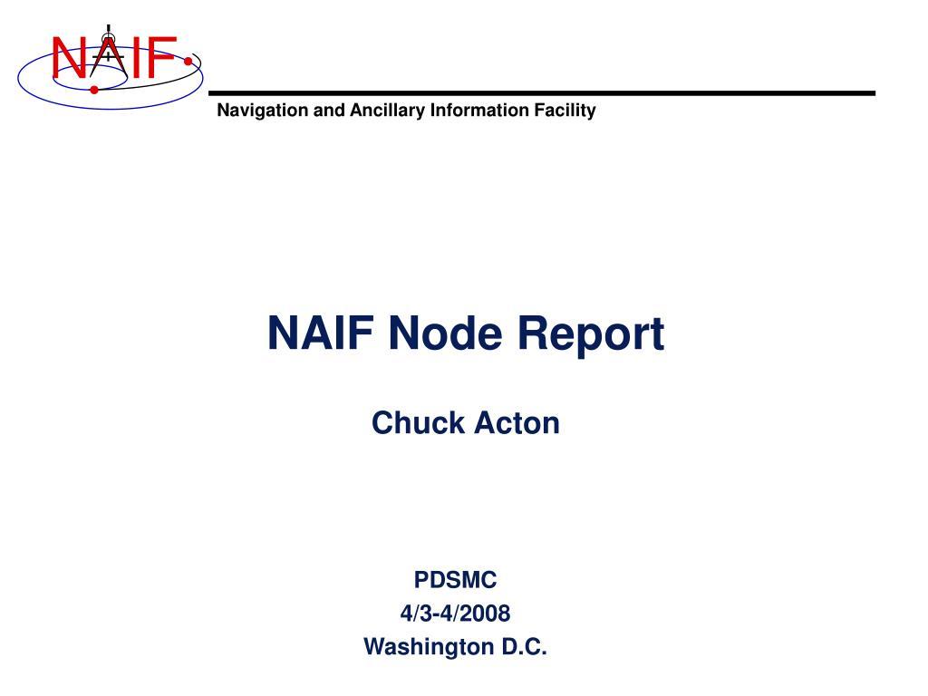 naif node report chuck acton l.