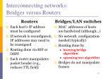 interconnecting networks bridges versus routers