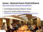 green beyond green field software http mysite verizon net dennis mancl splash11