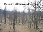 mitigation of hazardous conditions