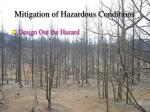 mitigation of hazardous conditions55