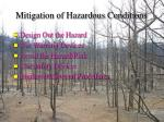 mitigation of hazardous conditions59
