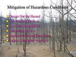 mitigation of hazardous conditions60