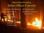 operational planning safety officer concerns51