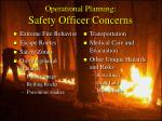 operational planning safety officer concerns52
