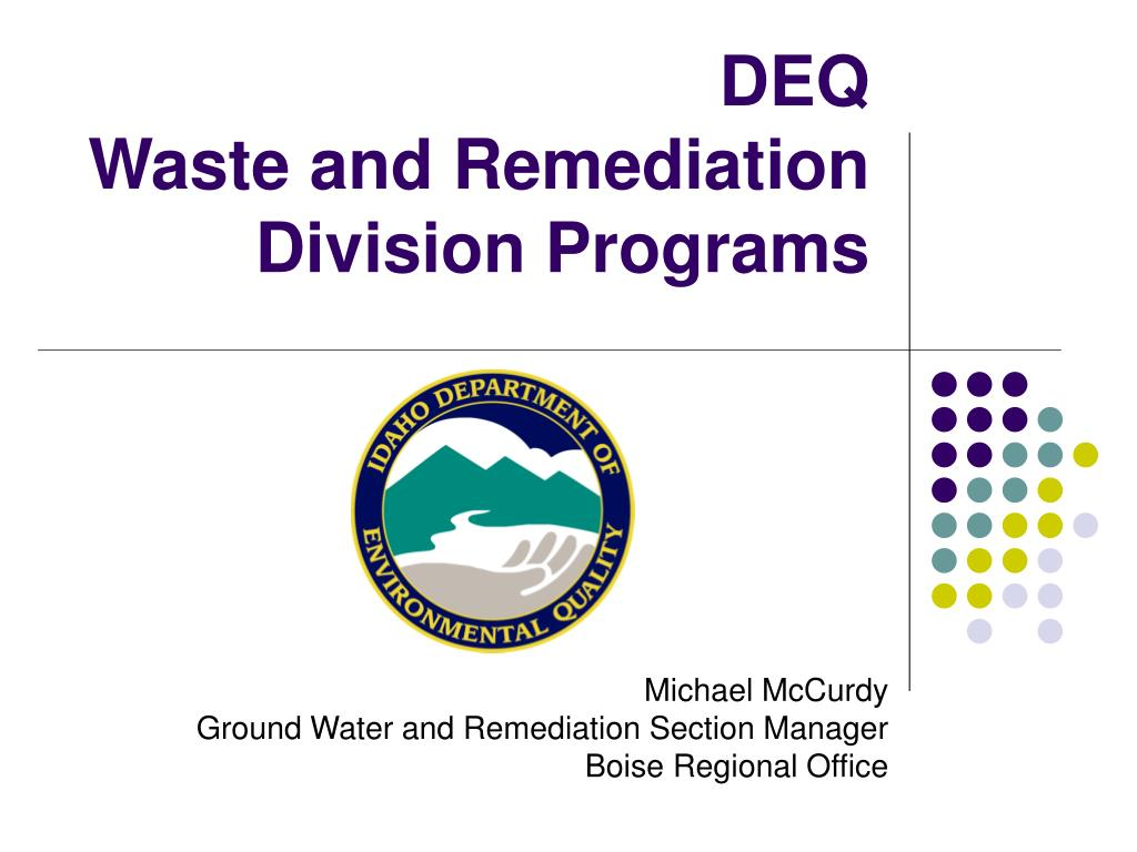 deq waste and remediation division programs l.