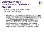 water quality rule hazardous and deleterious materials