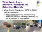 water quality rule petroleum hazardous and deleterious materials
