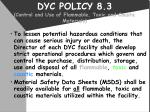 dyc policy 8 3 control and use of flammable toxic and caustic materials