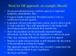 need for ge approach an example brazil
