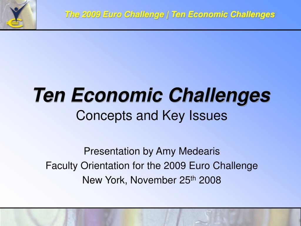 ten economic challenges l.