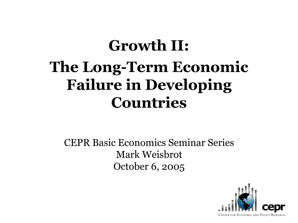 growth ii the long term economic failure in developing countries l.