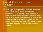 law of recency and primacy